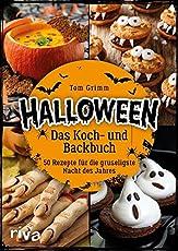 Halloween. Das Koch- und Backbuch: 50 Rezepte für die grusligste Nacht des Jahres