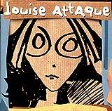 Songtexte von Louise Attaque - Louise attaque