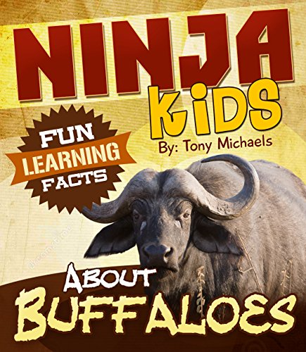 Fun Learning Facts About Buffaloes: Illustrated Fun Learning For Kids (Ninja Kids Book 1) (English Edition)