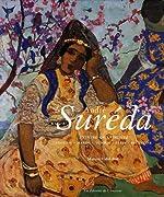 André Suréda - Peintre Orientaliste Algérie-Maroc-Tunisie-Syrie-Palestine 1872-1930 de Marion Vidal-Bué