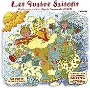 Le Petit Ménestrel: Les Quatre Saisons-Conte pour Enfants d'Après l'Oeuvre de