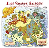 Le Petit Ménestrel: Les Quatre Saisons-Conte pour Enfants d'Après l'Oeuvre de Vivaldi