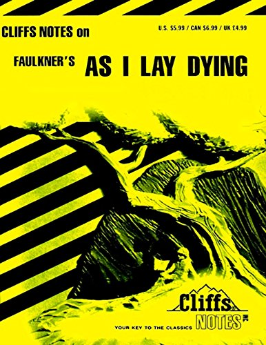 CliffsNotes on Faulkner's As I Lay Dying Cliffsnotes