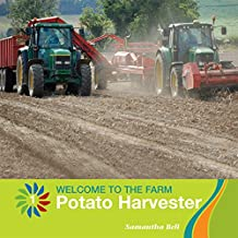Potato Harvester (21st Century Basic Skills Library: Welcome to the Farm)