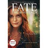 The Fairies' Path (Fate: The Winx Saga Tie-In Novel) (Media Tie-In): 1
