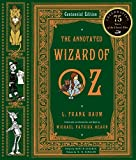 Annotated Wizard of Oz: The Wonderful Wizard of Oz (The Annotated Books)