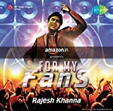 #10: For My Fans - Rajesh Khanna