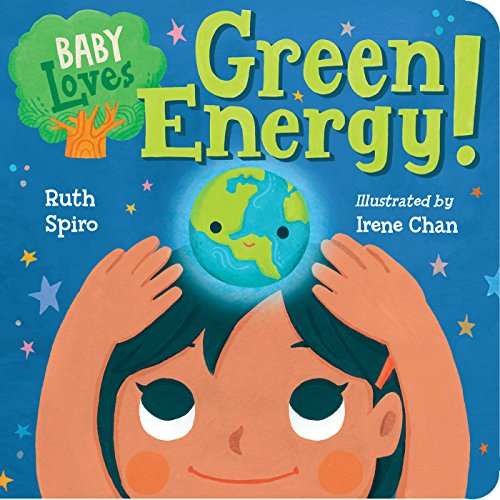 Baby Loves Green Energy! (Baby Loves Science Book 7) (English Edition)
