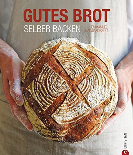 Preisvergleich Produktbild Gutes Brot selber backen