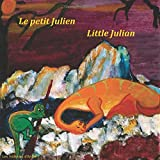 Le petit Julien - Little Julian: Livre bilingue pour enfants - Bilingual children's story book