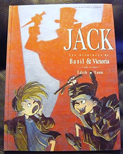 Basil et Victoria, Tome 2 : Jack