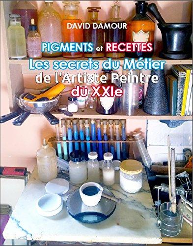 pigments-et-recettes-les-secrets-du-metier-de-lartiste-du-xxie