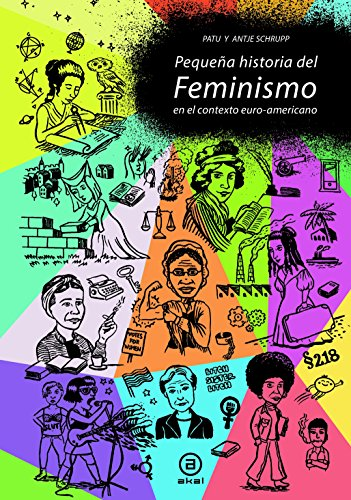 Pequeña historia del feminismo (La Palabra Ilustrada) por Antje Schrupp