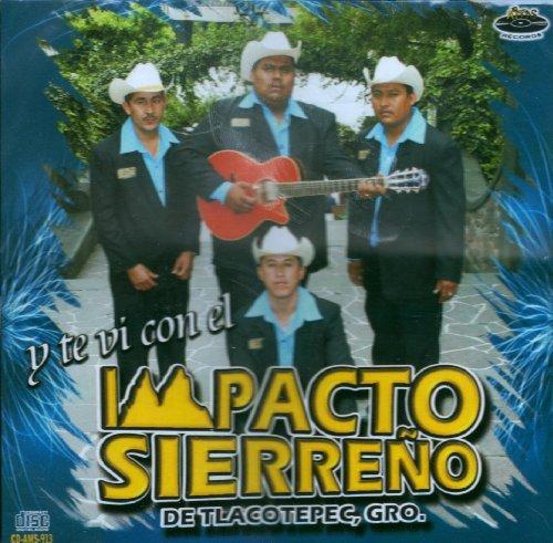 Impacto Sierreno (Y Te Vi Con El) by Impacto Sierreno