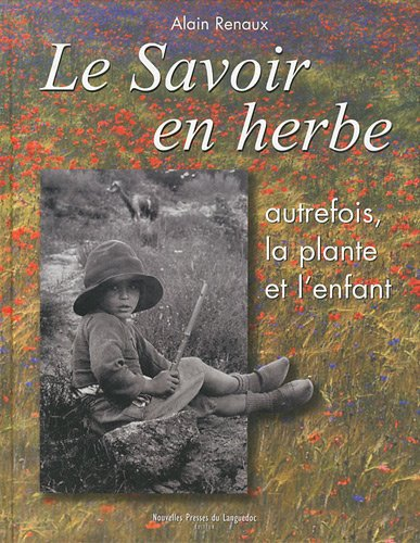 Le savoir en herbe par Alain Renaux
