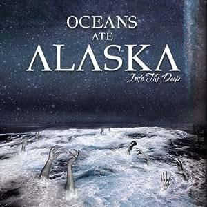 Into the Deep by Oceans Ate Alaska (2012) Audio CD