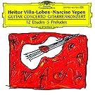 Villa-Lobos: Concerto for Guitar and Small Orchestra