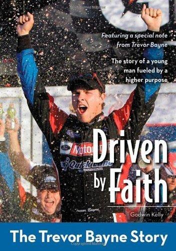 Driven by Faith: The Trevor Bayne Story (ZonderKidz Biography) by Godwin Kelly (2012-01-02)