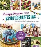 Lustige Rezepte für den Kindergeburtstag: Süßes und Herzhaftes für die beste Party des Jahres