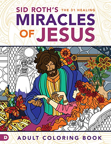 sid-roths-the-31-healing-miracles-of-jesus-adult-coloring-book