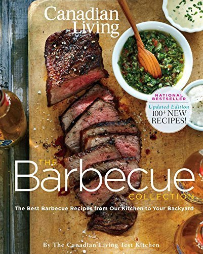 Canadian Living: The Barbecue Collection (Updated Edition) by Canadian Living (2012) Paperback