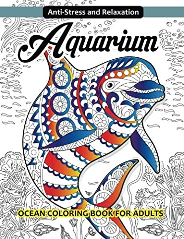 Aquarium Ocean Coloring Book for Adults