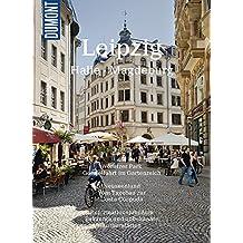 DuMont BILDATLAS Leipzig, Halle, Magdeburg: Metropolen mit Zukunft