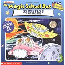 The Magic School Bus Sees Stars: A Book about Stars (Magic School Bus Movie Tie-Ins)