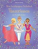 Mein Anziehpuppen-Stickerbuch: Tänzerinnen: Usborne zum Mitmachen