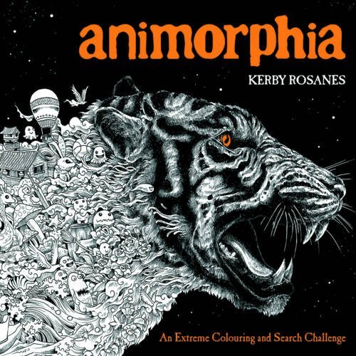 Animorphia: An Extreme Colouring and Search Challenge by Kerby Rosanes (June 25, 2015) Paperback