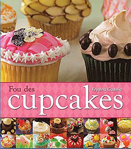 Fou des cupcakes par  Krystina Castella