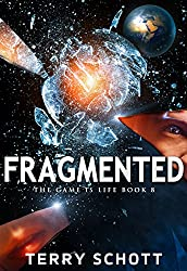 Fragmented (The Game is Life Book 8) (English Edition)