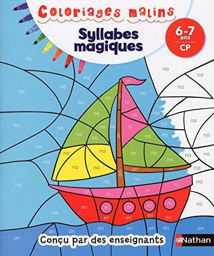 Coloriages Malins - Syllabes Magiques CP par Isabelle Petit-Jean