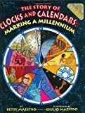 The Story of Clocks and Calendars: Marking a Millennium
