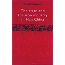The State and the Iron Industry in Han China