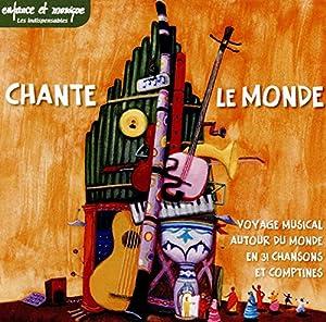 """Afficher """"Chante le monde"""""""