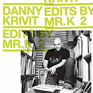 Edits By Mr. K – Vol 2: Music Of The Earth