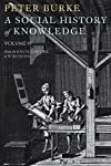 A Social History of Knowledge ...