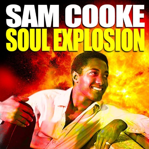 The Sam Cooke Soul Explosion