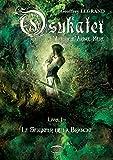 Osukateï - L'Âme de l'Arbre-Mère: Le Seigneur de la Branche - Livre 1