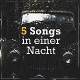 5 Songs in einer Nacht (Piano Version)