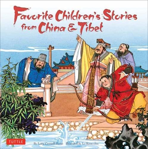 Favorite Children's Stories from China & Tibet: (Chinese & Tibetan Fairy Tales)