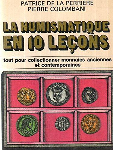 La Numismatique en dix leçons