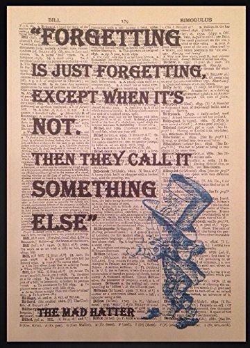 Mad Hatter Alice im Wunderland vergessen Zitat Print Vintage Wörterbuch Seite Picture Art (Hatter Ware Mad)