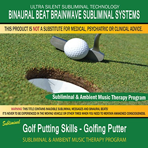 Golf Putting Skills Golfing Putter - Subliminal & Ambient Music Therapy 9 -