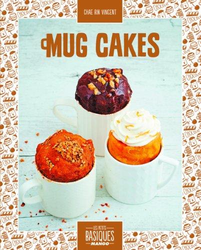 Mug cakes par Chae Rin Vincent