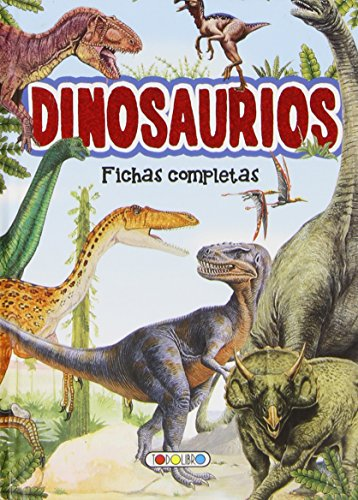 Dinosaurios - Fichas Completas (Biblioteca Basica) por Aa.Vv.