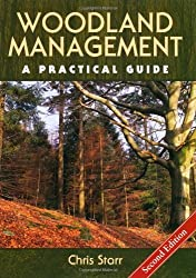 Woodland Management: A Practical Guide by Chris Starr (2013-10-16)