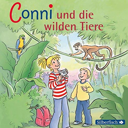 Conni und die wilden Tiere: 1 CD (Meine Freundin Conni - ab 6, Band 23) (Die Ersten Wilden Tiere)