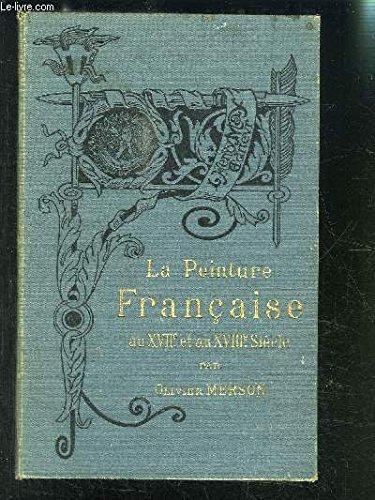 LA PEINTURE FRANCAISE AU XVIIe ET AU XVI...